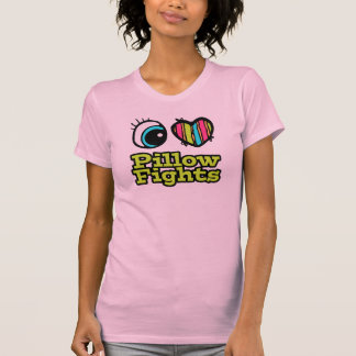 Bright Eye Heart I Love Pillow Fights Tees