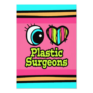Bright Eye Heart I Love Plastic Surgeons Card