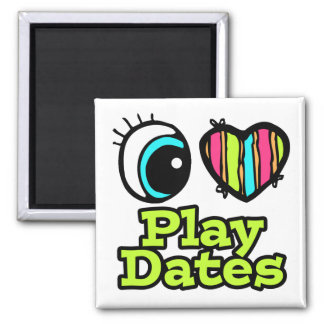 Bright Eye Heart I Love Play Dates 2 Inch Square Magnet