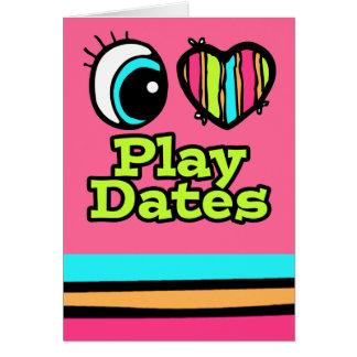 Bright Eye Heart I Love Play Dates Card