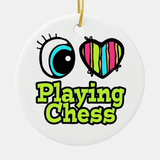 Bright Eye Heart I Love Playing Chess Ceramic Ornament