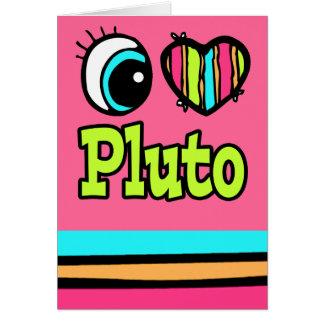 Bright Eye Heart I Love Pluto Greeting Card