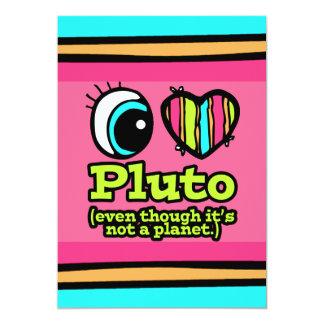 Bright Eye Heart I Love Pluto 5x7 Paper Invitation Card