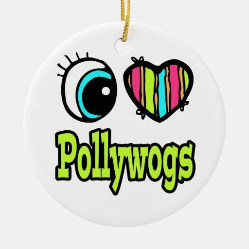 Bright Eye Heart I Love Pollywogs Christmas Ornament