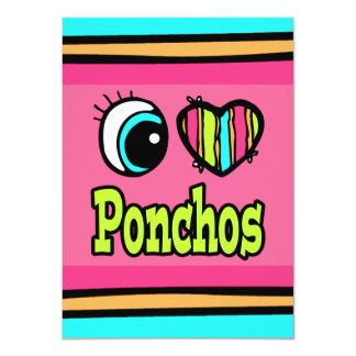 Bright Eye Heart I Love Ponchos 4.5x6.25 Paper Invitation Card