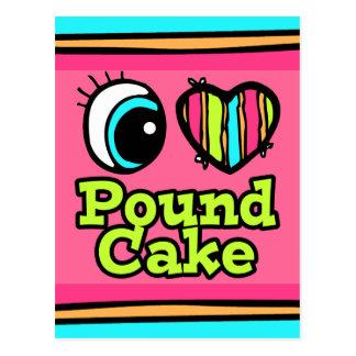 Bright Eye Heart I Love Pound Cake Postcard