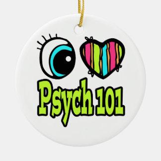 Bright Eye Heart I Love Psych 101 Ceramic Ornament