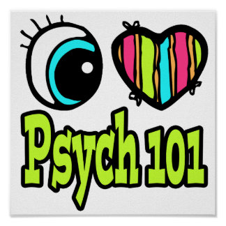 Bright Eye Heart I Love Psych 101 Posters