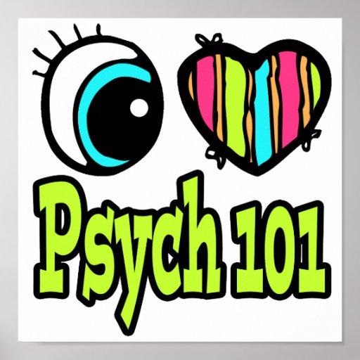 Bright Eye Heart I Love Psych 101 Poster