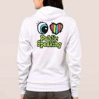 Bright Eye Heart I Love Public Speaking Hoodie