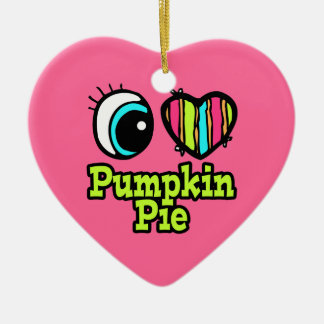 Bright Eye Heart I Love Pumpkin Pie Ceramic Ornament