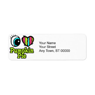 Bright Eye Heart I Love Pumpkin Pie Label