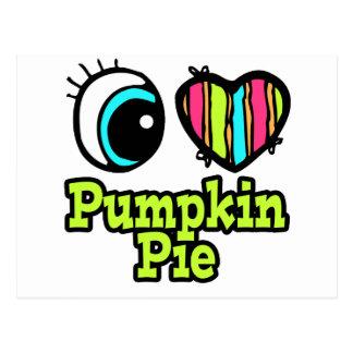 Bright Eye Heart I Love Pumpkin Pie Postcard