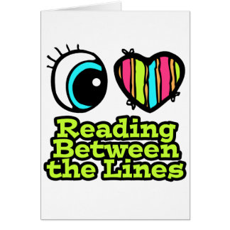 Bright Eye Heart I Love Reading Between the Lines Card