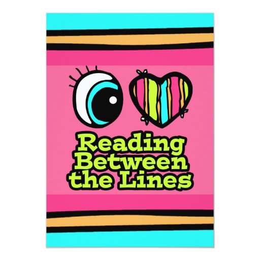 "Bright Eye Heart I Love Reading Between the Lines 5"" X 7"" Invitation Card"