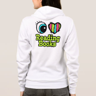 Bright Eye Heart I Love Reading Books Hoodie