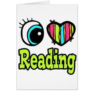 Bright Eye Heart I Love Reading Card