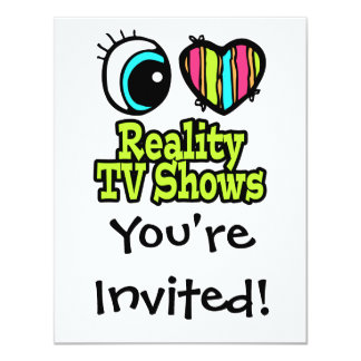Bright Eye Heart I Love Reality TV Shows Card
