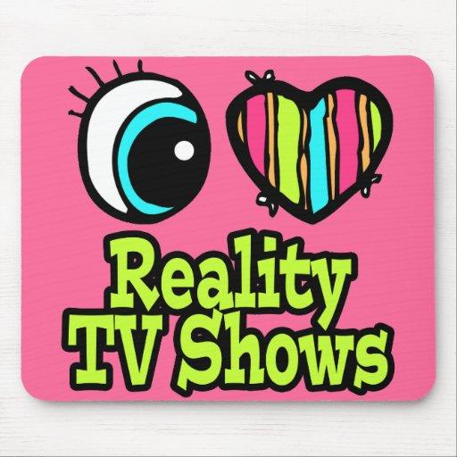 Bright Eye Heart I Love Reality TV Shows Mousepad