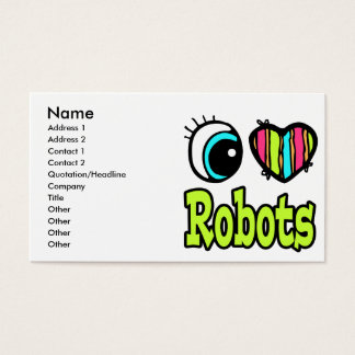 Bright Eye Heart I Love Robots Business Card