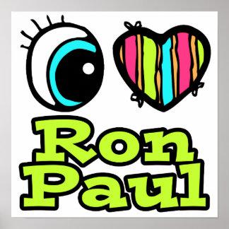 Bright Eye Heart I Love Ron Paul Print