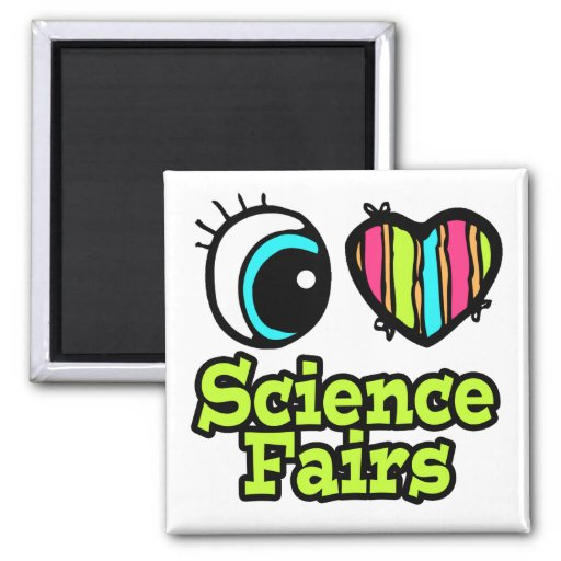Bright Eye Heart I Love Science Fairs Magnet