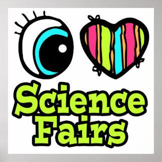 Bright Eye Heart I Love Science Fairs Print