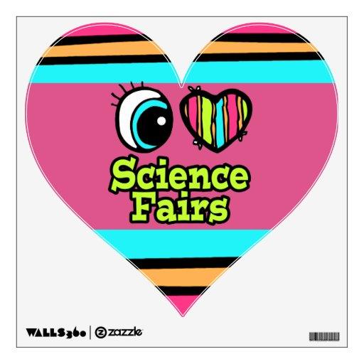 Bright Eye Heart I Love Science Fairs Room Sticker