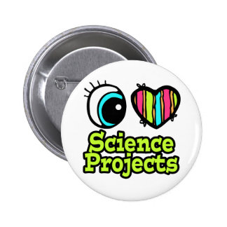 Bright Eye Heart I Love Science Projects Button