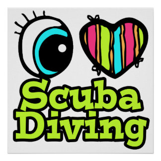 Bright Eye Heart I Love Scuba Diving Posters