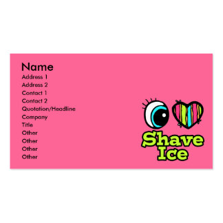 Bright Eye Heart I Love Shave Ice Business Card