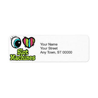 Bright Eye Heart I Love Slot Machines Label