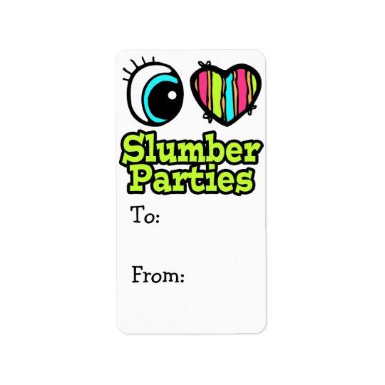 Bright Eye Heart I Love Slumber Parties Label