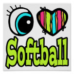 Bright Eye Heart I Love Softball Poster