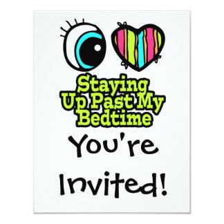 Bright Eye Heart I Love Staying Up Past Bedtime Custom Invitation