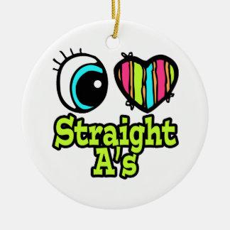 Bright Eye Heart I Love Straight As Ceramic Ornament
