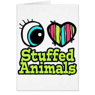 Bright Eye Heart I Love Stuffed Animals Card