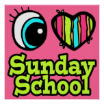Bright Eye Heart I Love Sunday School Poster