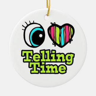Bright Eye Heart I Love Telling Time Ornament
