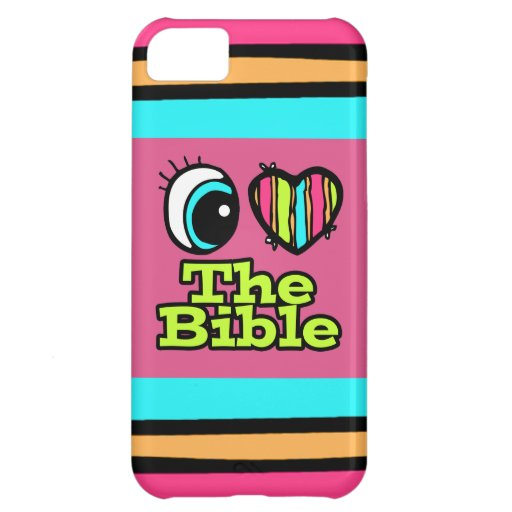 Bright Eye Heart I Love The Bible iPhone 5C Case