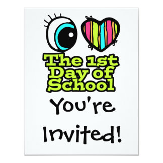 Bright Eye Heart I Love The First Day Of School Card