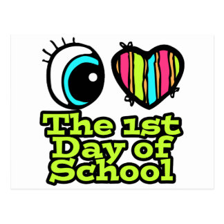 Bright Eye Heart I Love The First Day Of School Postcard