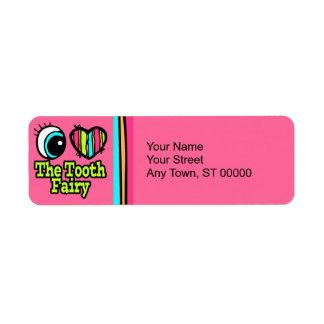 Bright Eye Heart I Love The Tooth Fairy Return Address Label