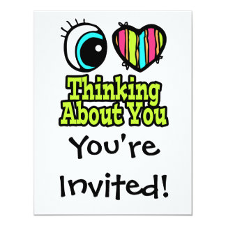 Bright Eye Heart I Love Thinking About You Card