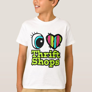 Bright Eye Heart I Love Thrift Shops T-Shirt