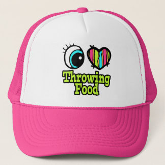 Bright Eye Heart I Love Throwing Food Trucker Hat