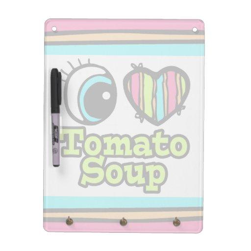 Bright Eye Heart I Love Tomato Soup Dry Erase Whiteboards