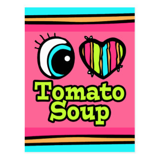 Bright Eye Heart I Love Tomato Soup Postcard