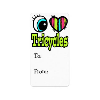 Bright Eye Heart I Love Tricycles Label
