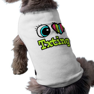 Bright Eye Heart I Love Txting Doggie Tee Shirt